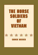The Horse Soldiers of Vietnam