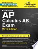 Cracking the AP Calculus AB Exam  2016 Edition