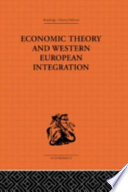 Economic Theory and Western European Integration