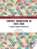 Energy Transition in East Asia Book