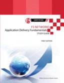 F5 Networks Application Delivery Fundamentals Study Guide - Black and White Edition