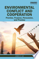 Environmental Conflict and Cooperation