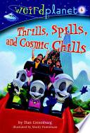 Weird Planet  6  Thrills  Spills  and Cosmic Chills