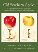 Old Southern Apples: A Comprehensive History and Description ...