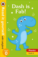 Dash Is Fab! - Read It Yourself with Ladybird Level 0