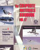 The Composite Materials Handbook-MIL 17: Polymer matrix composites: materials usage, design, and analysis
