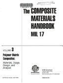 The Composite Materials Handbook Mil 17 Polymer Matrix Composites Materials Usage Design And Analysis Book PDF