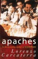 Apaches Lorenzo Carcaterra Google Books