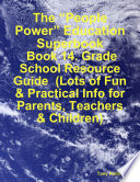 The People Power Education Superbook Book 14 Grade School Resource Guide Lots Of Fun Practical Info For Parents Teachers Children