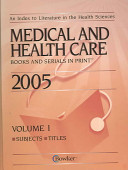 Medical And Health Care Books And Serials in Print  2005