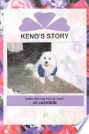 Keno's Story