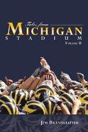 Tales from Michigan Stadium