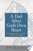 A Dad After God s Own Heart