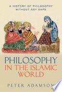 Philosophy in the Islamic World