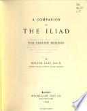 A Companion to the Iliad  for English Readers Book
