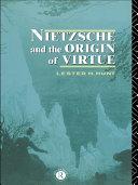 Nietzsche and the Origin of Virtue