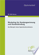 Marketing fr Kundengewinnung und Kundenbindung