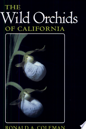 Download The Wild Orchids of California Free Books - Read Books