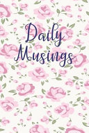 Daily Musings - Notebook for Daily Joy