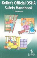 Keller's Official OSHA Safety Handbook - Google Books