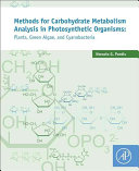 Methods for Analysis of Carbohydrate Metabolism in Photosynthetic Organisms