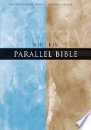 The NIV, KJV Parallel Bible