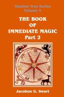 The Book of Immediate Magic   Part 2