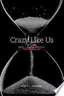 Crazy Like Us -- Book