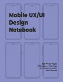 Mobile Ux Ui Design Notebook  Mobile Wireframe Sketchpad User Interface Experience Application Development Note Book Developers App Mock Ups  8 5 X Book
