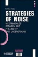 Strategies of Noise