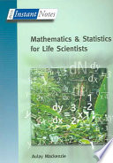 Mathematics And Statistics For Life Scientists