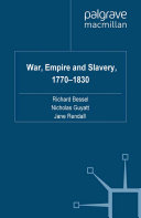 War  Empire and Slavery  1770 1830