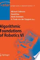 Algorithmic Foundations of Robotics VI Book