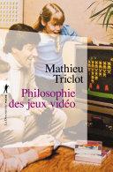 Pdf Philosophie des jeux vidéo Telecharger