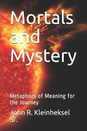 Mortals and Mystery Book