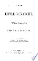 Our little monarchy: who runs it, and what it costs