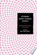 Rethinking Library Technical Services