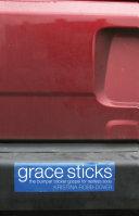 Grace Sticks