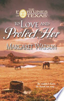 To Love Protect Her Book