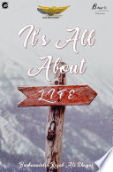 Its All About Life Book