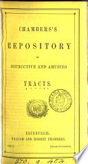 Chambers's repository of instructive and amusing tracts