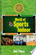 """World of Sports Indoor"" by Anil Taneja"