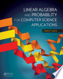 Linear Algebra And Probability For Computer Science Applications Book PDF