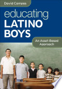Educating Latino Boys, An Asset-Based Approach by David Campos PDF