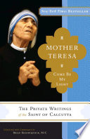 Mother Teresa  Come Be My Light
