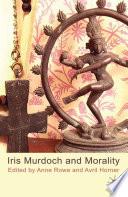 Iris Murdoch And Morality