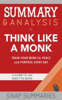 Summary & Analysis of Think Like a Monk Pdf