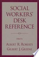 """Social Workers' Desk Reference"" by Albert R. Roberts, Julia M. Watkins, Gilbert J. Greene"