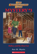 The Baby-Sitters Club Mysteries #3: Mallory and the Ghost Cat