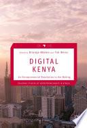 """Digital Kenya: An Entrepreneurial Revolution in the Making"" by Bitange Ndemo, Tim Weiss"